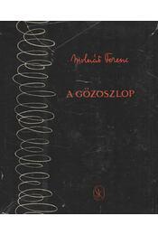 A gőzoszlop és más elbeszélések - Molnár Ferenc - Régikönyvek