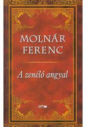 A zenélő angyal - Molnár Ferenc - Régikönyvek