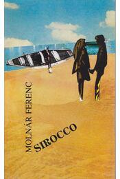 Sirocco - Molnár Ferenc - Régikönyvek