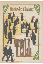 Toll - Molnár Ferenc - Régikönyvek