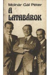 A Latabárok - Molnár Gál Péter - Régikönyvek