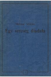 Egy vereség diadala - Molnár Miklós - Régikönyvek