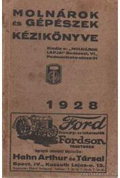 Molnárok és gépészek kézikönyve 1928 - Régikönyvek