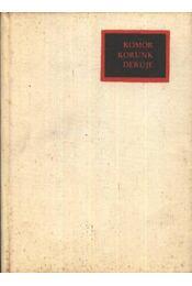 Komor korunk derüje - Molter Károly - Régikönyvek