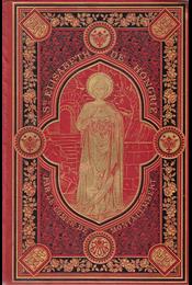 Sainte Élisabeth de Hongrie par le comte de Montalembert. - Montalembert, Charles Forbes de - Régikönyvek