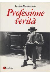 Professione veritá (aláírt) - Montanelli, Indro - Régikönyvek