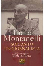 Soltanto un Giornalista - Montanelli, Indro - Régikönyvek