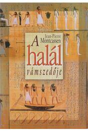 A halál vámszedője - Montcassen, Jean-Pierre - Régikönyvek