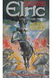 Melibonéi Elric - Moorcock, Michael - Régikönyvek