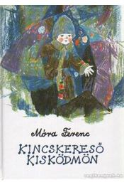 Kincskereső kisködmön - Móra Ferenc - Régikönyvek