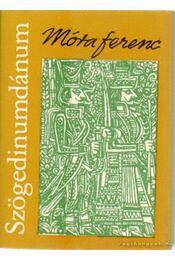 Szögedinumdánum (mini) - Móra Ferenc - Régikönyvek
