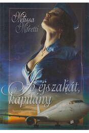 Jó éjszakát, kapitány - Moretti, Melissa - Régikönyvek