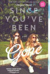 Since Youve Been Gone - Morgan Matson - Régikönyvek