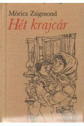 Hét krajcár - Móricz Zsigmond - Régikönyvek