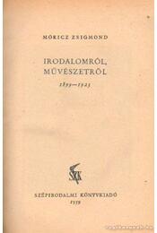 Irodalomról, művészetről I. 1899-1923 - Móricz Zsigmond - Régikönyvek