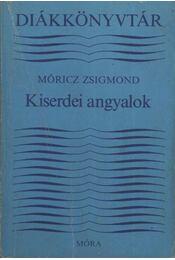 Kiserdei angyalok - Móricz Zsigmond - Régikönyvek