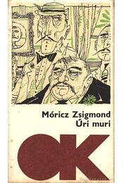 Úri muri - Móricz Zsigmond - Régikönyvek