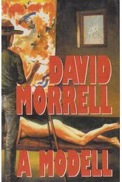 A modell - Morrell, David - Régikönyvek
