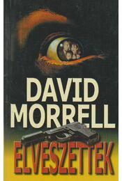 Elveszettek - Morrell, David - Régikönyvek