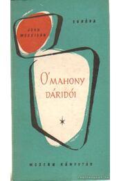 O'Mahony dáridói - Morrison, John - Régikönyvek