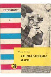 A filmkép-technika alapjai - Morvay György - Régikönyvek