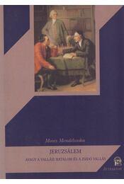 Jeruzsálem - Moses Mendelssohn - Régikönyvek