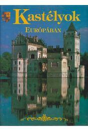 Kastélyok Európában - Moynahan, Molly - Régikönyvek