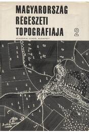 Veszprém megye régészeti topográfiája 2. - Éri István, Torma István, Kelemen Márta, Németh Péter - Régikönyvek