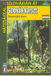 Szlovák-karszt - Mucha, Vladimír, Daniel Kollár - Régikönyvek