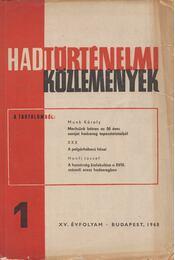 Hadtörténelmi közlemények XV. évfolyam 1968/1. szám - Mucs Sándor - Régikönyvek