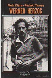 Werner Herzog - Muhi Klára, Perlaki Tamás - Régikönyvek