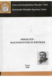 Mikszáth - hagyományok és értékek - N. Tóth Anikó - Régikönyvek