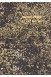 Saját halál - Nádas Péter - Régikönyvek