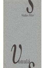 Vonulás - Nádas Péter - Régikönyvek