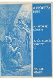 A próféták népe - Naftali Kraus - Régikönyvek