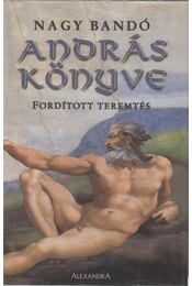 András könyve (dedikált) - Nagy Bandó András - Régikönyvek