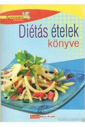 Diétás ételek könyve - Nagy Elvira - Régikönyvek