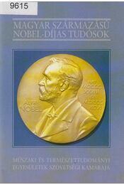 Magyar származású Nobel-díjas tudósok - Nagy Ferenc - Régikönyvek