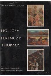 Hollósy, Ferenczy, Thorma - Nagy Ildikó - Régikönyvek