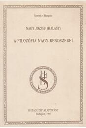 A filozófia nagy rendszerei - Nagy József - Régikönyvek