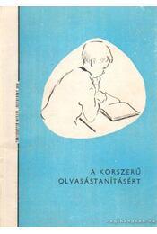 A korszerű olvasástanításáért - Nagy József, Fábián Zoltán - Régikönyvek