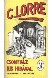 Csontváz kis hibával - Nagy Károly, Charles Lorre - Régikönyvek