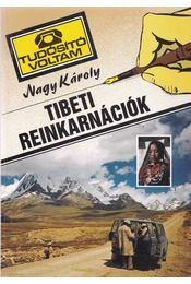 Tibeti reinkarnációk - Nagy Károly - Régikönyvek