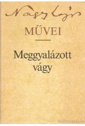 Meggyalázott vágy - Nagy Lajos - Régikönyvek