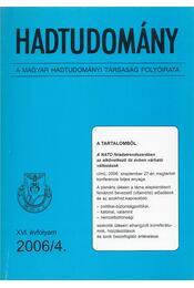 Hadtudomány XVI. évfolyam 2006/4. - Nagy László - Régikönyvek