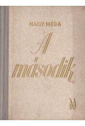 A második - Nagy Méda - Régikönyvek