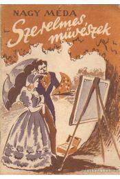 Szerelmes művészek - Nagy Méda - Régikönyvek