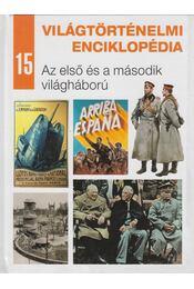 Az első és a második világháború - Nagy Mézes Rita (szerk.) - Régikönyvek