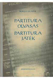 Partituraolvasás - partiturajáték - Nagy Olivér - Régikönyvek