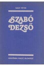 Szabó Dezső - Nagy Péter - Régikönyvek